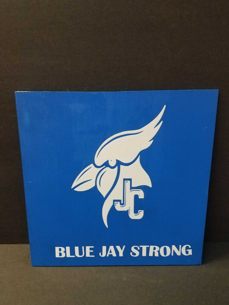 Junction City Blue Jay Strong Sign