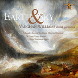 Earth & Sky Vaughan Williams choral premiéres