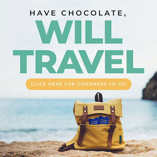 Have Chocolate, Will Travel - With Cacao Bliss Travel Packs