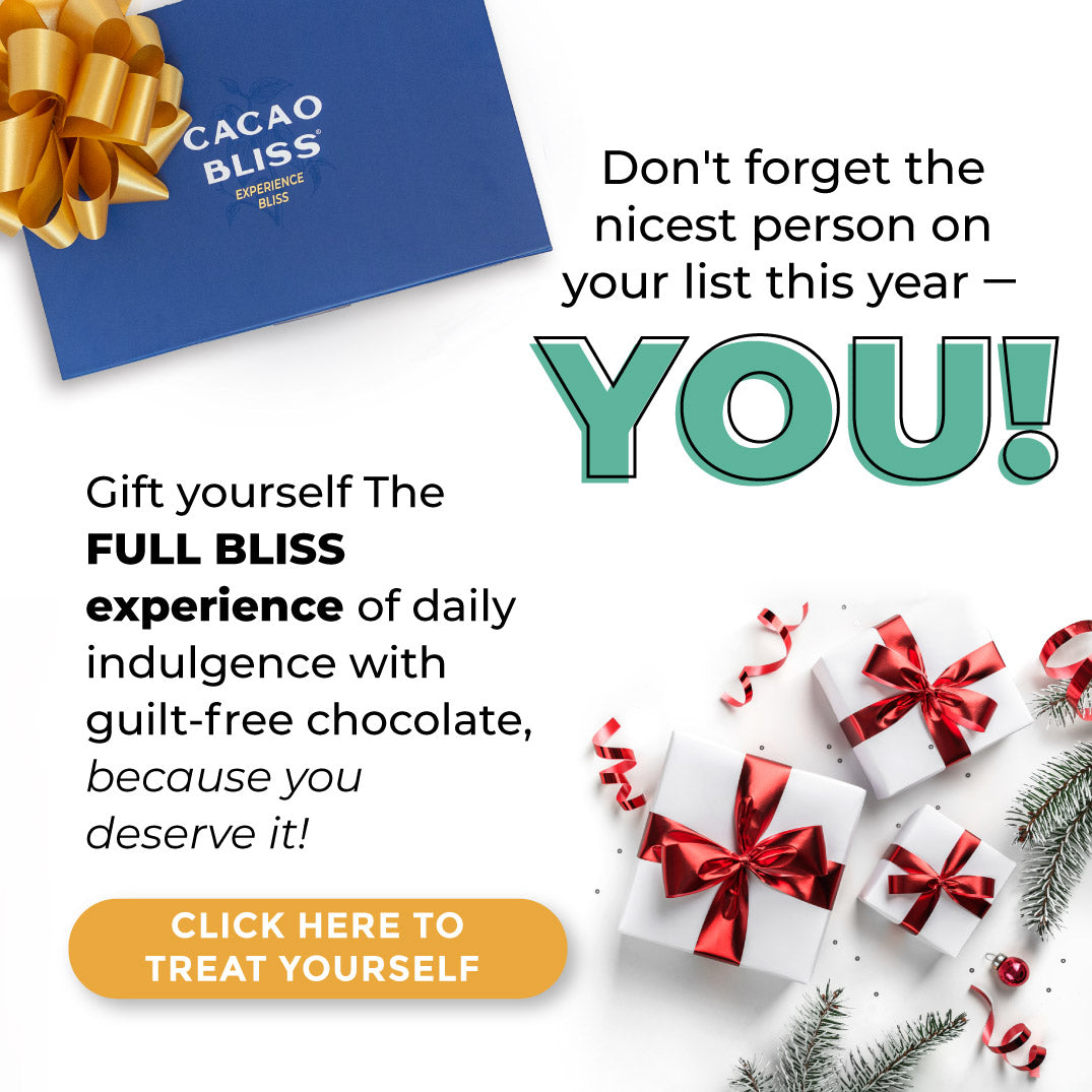 Give Yourself the Full Bliss Experience - With the Cacao Bliss Box
