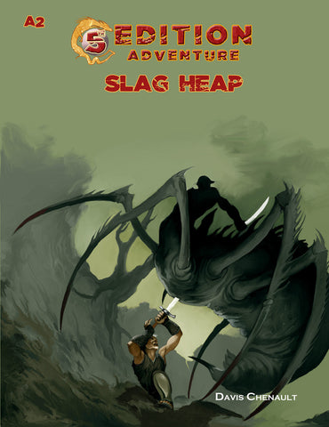 A2 Slag Heap - 5th Edition Adventure