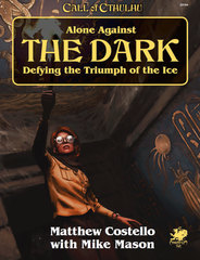 Alone Against the Dark: 7th Edition Call of Cthulhu