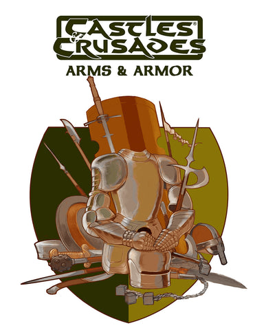 Castles & Crusades: Arms and Armor