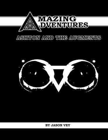 Ashton and the Augments: Amazing Adventures scenario