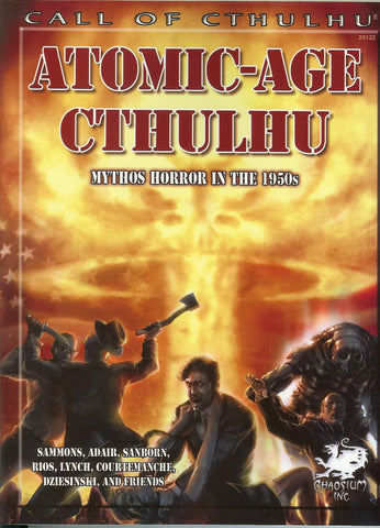 Atomic-Age Cthulhu - Mythos Terror in the 1950s - Call of Cthulhu