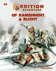 A6 Of Banishment & Blight - 5th Edition Adventure