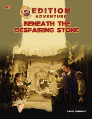 A7 Beneath the Despairing Stone - 5th Edition Adventure