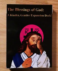 The Blessings of God: A Kinder Gentler Expansion for A Game for Good Christians