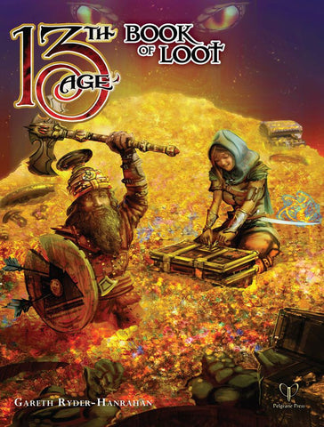 The Book of Loot: 13th Age Fantasy Supplement