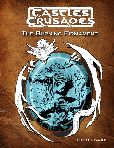D4 The Burning Firmament: Castles and Crusades Adventure