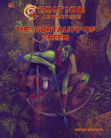 C1 The Mortality of Green - 5th Edition Adventure 5e