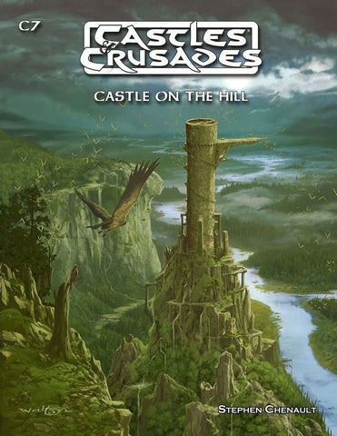 C7 Castle on the Hill - Castles and Crusades