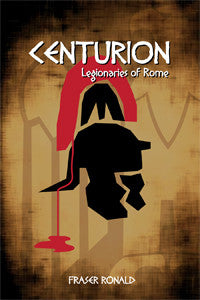 Centurion: Legionaries of Rome - a role playing game