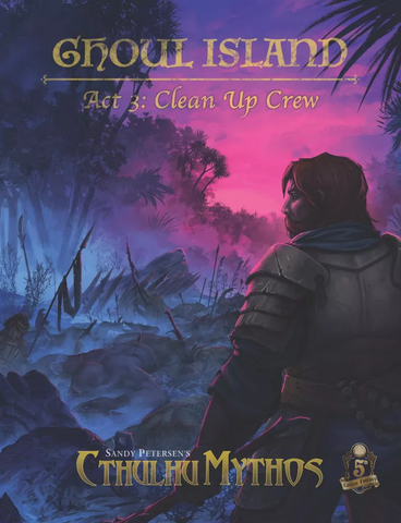 Ghoul Island Act 3: Clean up Crew D&D 5th Edition compatible