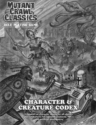 Mutant Crawl Classics Character and Creature Codex