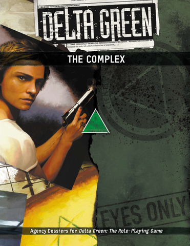 The Complex - Supplement for Delta Green RPG