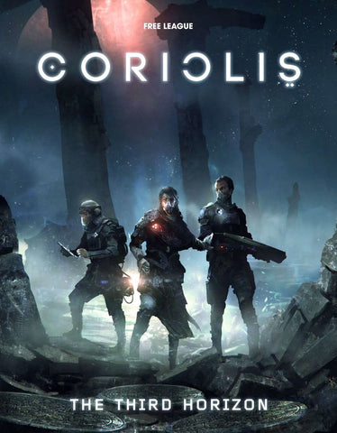 The Third Horizon: Coriolis RPG Core Rulebook