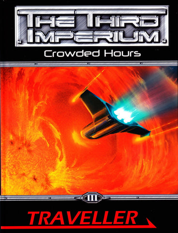 Crowded Hours - Traveller Third Imperium Adventures