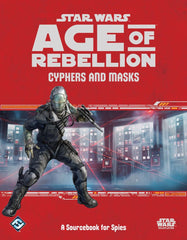 Cyphers and Masks - Star Wars Age of Rebellion