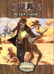 Deadlands Player's Guide - Savage Worlds