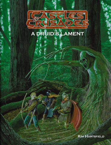 A Druid's Lament: Castles and Crusades Adventure