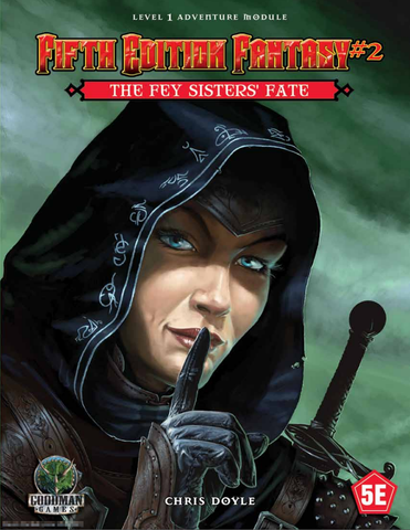 The Fey Sister's Fate - 5th Edition Fantasy #2 - 5e (with PDF)