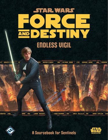 Endless Vigil - Star Wars Force and Destiny Sourcebook