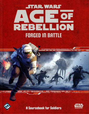 Forged in Battle - Star Wars Age of Rebellion