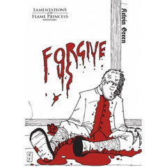 Forgive Us - A 4th Adventure for Lamentations of the Flame Princess