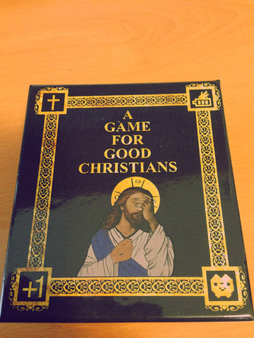 A Game for Good Christians (Biblical cards against humanity)