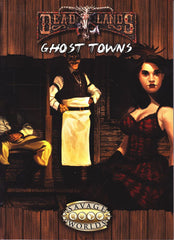 Ghost Towns - Deadlands Savage Worlds