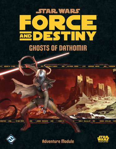 Ghosts of Dathomir: Adventure for Star Wars Force and Destiny