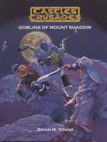 F1 The Goblins of Mount Shadow - Castles and Crusades