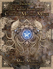 The Grand Grimoire of Cthulhu Mythos Magic - Call of Cthulhu