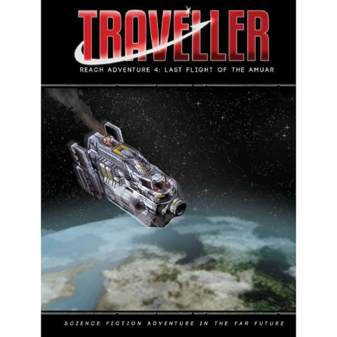 Last Flight of the Amuar - Traveller Reach Adventure 4