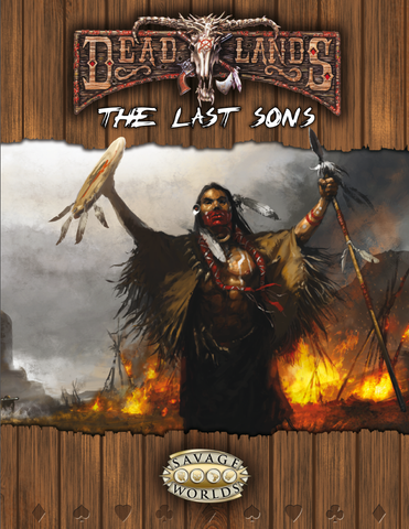 The Last Sons - Deadlands Savage Worlds