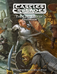 The Lost City of Gaxmoor - Castles and Crusades setting
