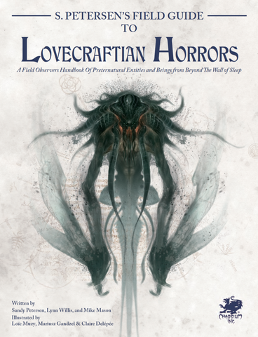 S. Petersen's Field Guide to Lovecraftian Horrors