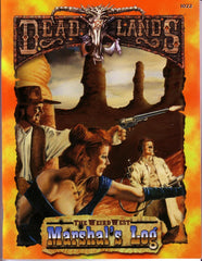 Deadlands Marshall's Log