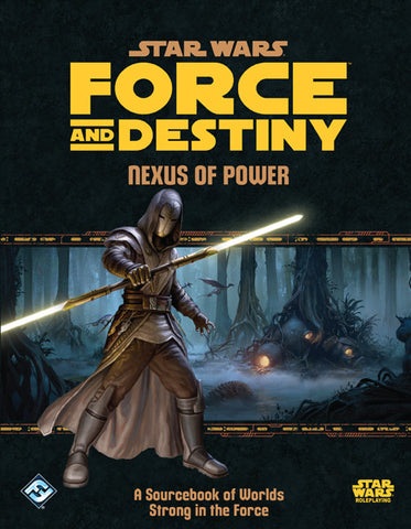 Nexus of Power - Star Wars Force and Destiny