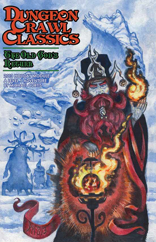 The Old God's Return  - 1st level adventure - DCC - 2013 Holiday Module
