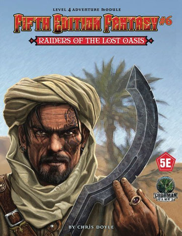 Raiders of the Lost Oasis - 5th Edition Fantasy #6 - 5e (with PDF)
