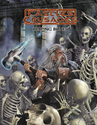 Reaping Bones - Castles and Crusades