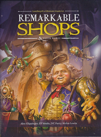Remarkable Shops & Their Wares: Sourcebook for Fantasy RPGs