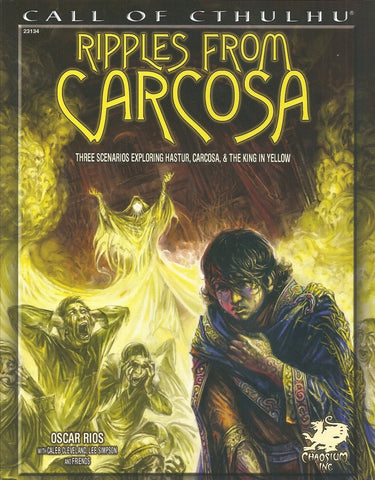 Ripples from Carcosa - Three Scenarios for Call of Cthulhu