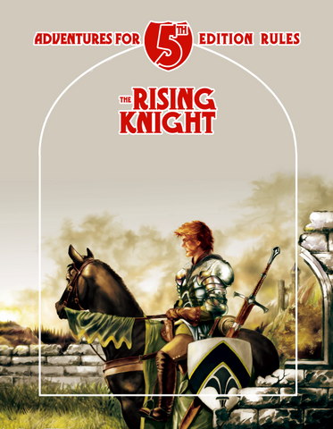 A0 The Rising Knight - 5th Edition Adventure