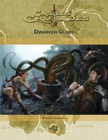S2 Dwarven Glory - Castles and Crusades