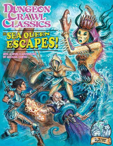 The Sea Queen Escapes  - 3rd level adventure - DCC