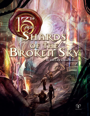 Shards of the Broken Sky: 13th Age Fantasy Supplement