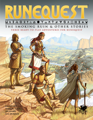 The Smoking Ruin & Other Stories: Runequest Glorantha